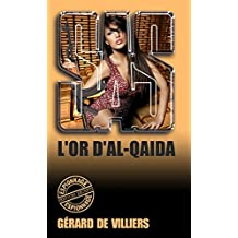 SAS 151 L'Or d'Al-Quaïda (French Edition)