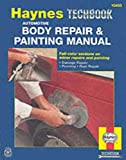 Image of The Haynes Automotive Body Repair & Painting Manual