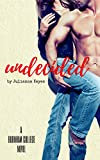 Undecided (Burnham College Book 1)