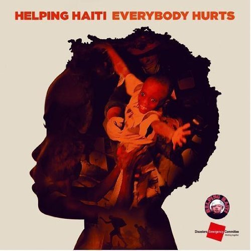 CD : Helping Haiti - Everybody Hurts (Portugal - Import)