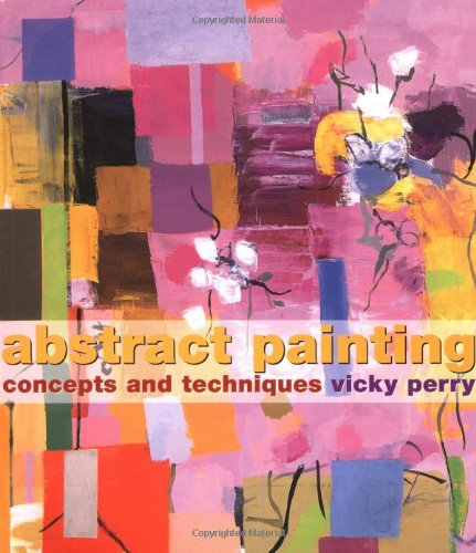 Abstract Painting: Concepts and ()