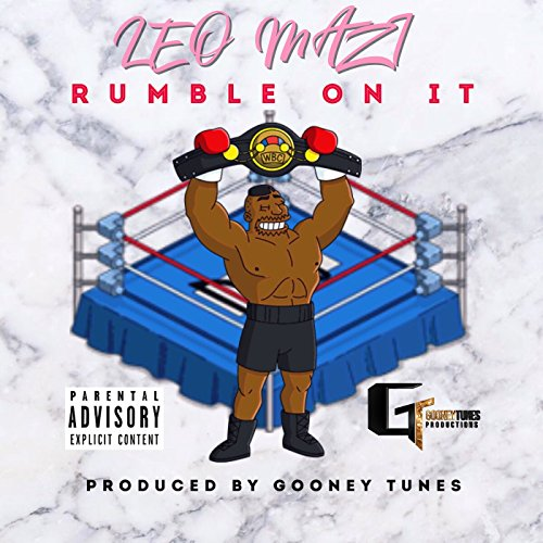 Rumble On It  Explicit