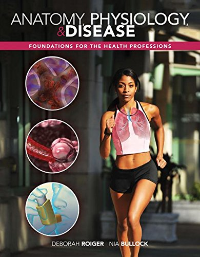 Anatomy, Physiology, and Disease: Foundations for the Health Professions with Connect Access Card