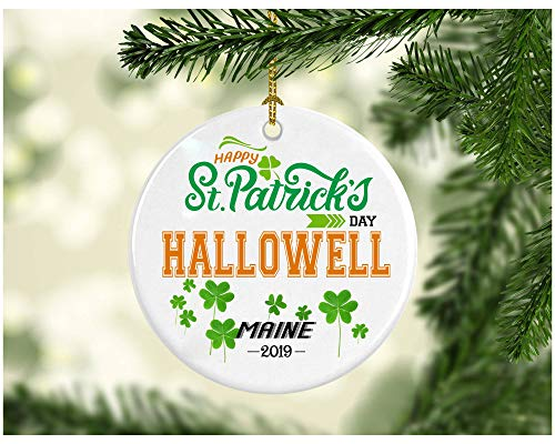 St Patricks Day Ornaments Decorations - Personalized Hometown State - St Patricks Day Gifts Hallowell Maine - Ceramic 3 Inches ()