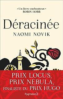 Déracinée, Novik, Naomi