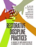 img - for Restorative Discipline Practices: A Journey in Implementation by a Community of Texas Educators book / textbook / text book