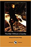 The Man Without a Country, Edward Everett Hale, 1406569585