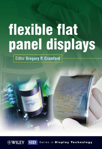 Flexible Flat Panel Displays (Wiley Series in Display Technology Book 3)