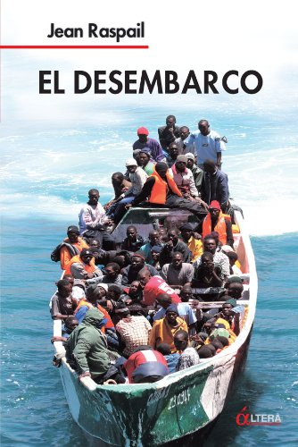 Book cover from El Desembarco (Spanish Edition) by Jean Raspail