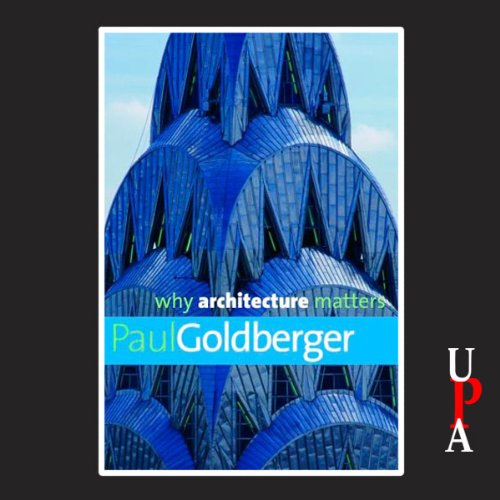 Why Architecture Matters by University Press Audiobooks