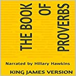 The Book of Proverbs - King James Version | Holy Bible,King James Version