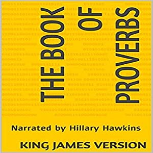 The Book of Proverbs - King James Version Audiobook