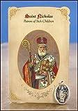Blessed By Pope Benedict XVI St. Nicholas San Nicolas Patron of Sick Children Patron De Los Ninos Enfermos Prayer Card and Medal (English)
