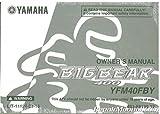 LIT-11626-22-16 2009 Yamaha YFM400 Big Bear 400 4X4 IRS ATV Owners Manual