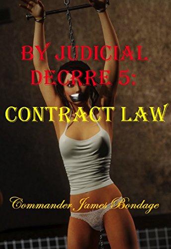 Contract Law (By Judicial Decree Book 5)