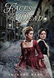 Faces of the Dead, Suzanne Weyn, 054542531X