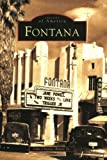img - for Fontana (CA) (Images of America) by John Charles Anicic Jr. (2005-07-04) book / textbook / text book