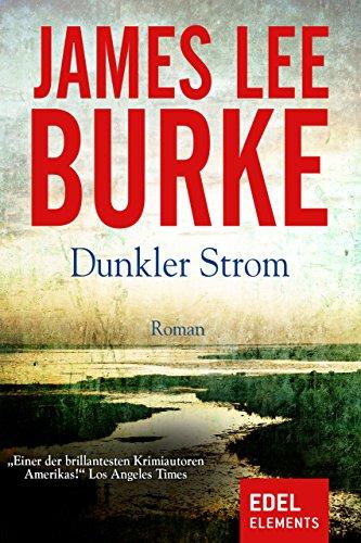 Dunkler Strom (Billy Bob Holland 1) (German Edition)