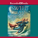 Sweep Dreams | Nancy Willard