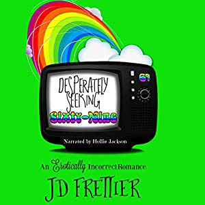 Desperately Seeking Sixty-Nine Audiobook