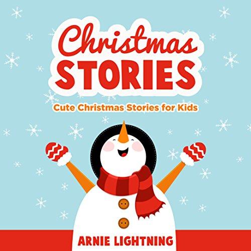 Christmas Stories: Fun Christmas Stories for Kids, Christmas Jokes, and More! (Stocking Stuffer Collection Book 2)