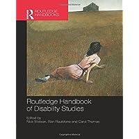 Routledge Handbook of Disability Studies