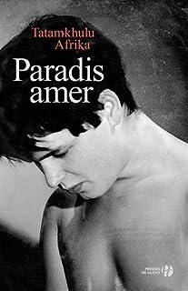 Paradis amer : roman, Afrika, Tatamkhulu