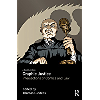 Graphic Justice: Intersections of Comics and Law