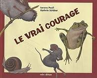 Le vrai courage par Lorenz Pauli