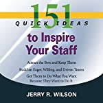 151 Quick Ideas to Inspire Your Staff | Jerry R Wilson