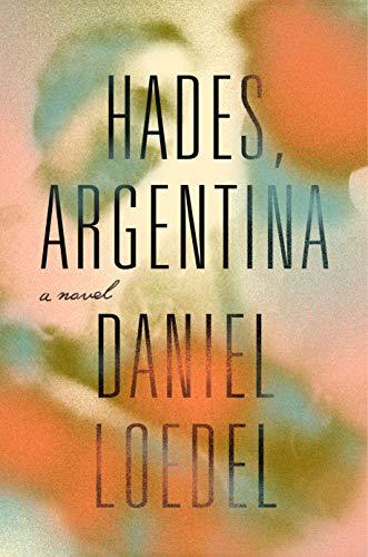 Book Cover: Hades, Argentina: A Novel