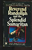 Reverend Randolph and the Splendid Samaritan, Charles M. Smith, 0804101418