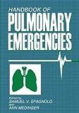 Handbook of Pulmonary Emergencies, , 1468451278