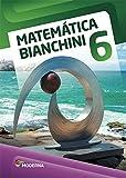 Matemática Bianchini. 6º Ano