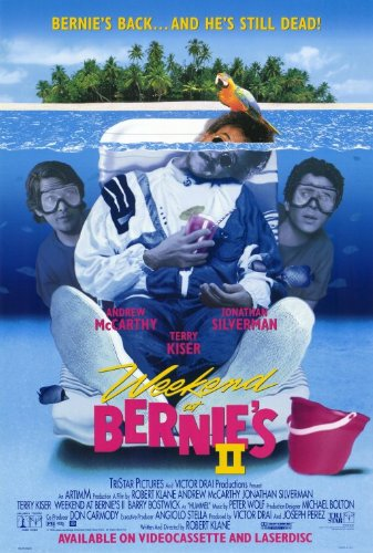 Weekend at Bernies 2
