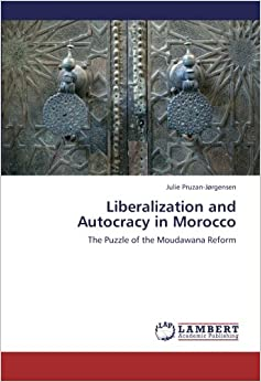 Liberalization and Autocracy in Morocco: The Puzzle of the Moudawana Reform