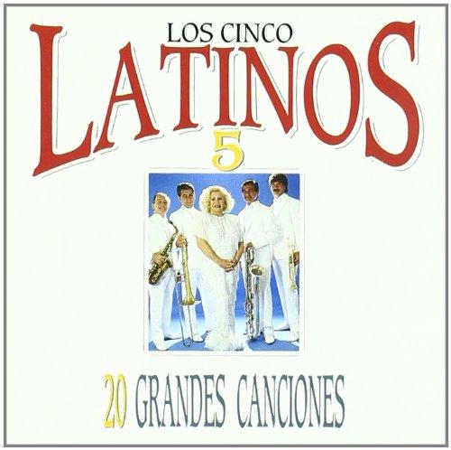 Los Cinco Latinos - 20 Grandes Canciones - Zortam Music