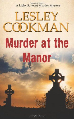Murder at the Manor (Libby Sarjeant Murder Mystery Series)