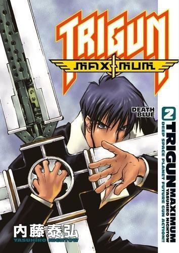Download Trigun Maximum, Vol. 2: Death Blue (Trigun Maximum Graphic Novels) pdf