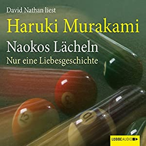 Naokos Lächeln Hörbuch