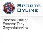 Baseball Hall of Famers: Tony Gwynn Interview | Ron Barr