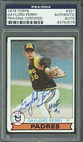 Padres Gaylord Perry Signed Card 1979 Topps #321 Slabbed - PSA/DNA Certified - Baseball Slabbed Autographed Cards