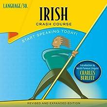 Irish Crash Course Audiobook by  LANGUAGE/30 Narrated by  LANGUAGE/30