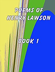 The Poems of Henry Lawson Book 1