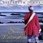 Seeking Redemption: Traditional Regency Romance: Loring-Abbott, Volume 3 | Elizabeth Johns