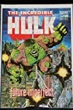 The Incredible Hulk: Future Imperfect (No. 1)