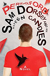 Sam Dorsey And His Sixteen Candles by Perie Wolford ebook deal