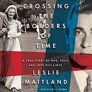 Crossing the Borders of Time Audiobook