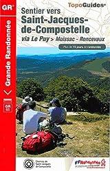 Sentier vers Saint-Jacques-de-Compostelle via Le Puy Moissac - Roncevaux