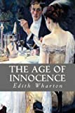 The Age of Innocence, Edith Wharton, 1495972909